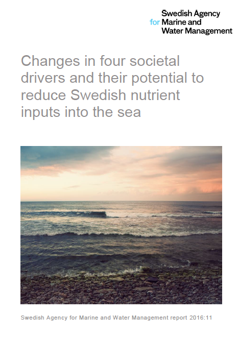 Changes in four societal drivers and their potential to reduce Swedish nutrient inputs into the sea. Omslag.
