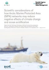 Scientific considerations of how Arctic Marine Protected Area(MPA) networks may reduce negative effects of climate change and ocean acidification