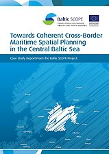 Towards Coherent Cross-Border Maritime Spatial Planning in the Central Baltic Sea