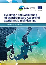 Evaluation and Monitoring of Transboundary Aspects of Maritime Spatial Planning – a Methodological Guidance