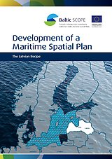 Development of a Maritime Spatial Plan – The Latvian Recipe